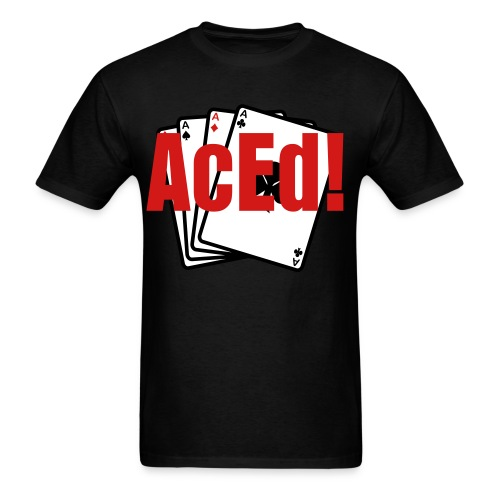 AcEd! - Men's T-Shirt