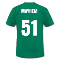 T-Shirts ~ Men's T-Shirt by American Apparel ~ Mayhem Maybin