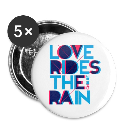 [CNB] Love RIdes the Rain - Large Buttons