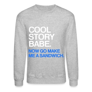 General - Cool Story Babe (Blue) - Crewneck Sweatshirt