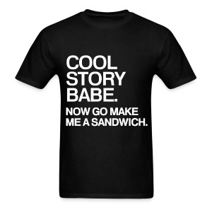 General - Cool Story Babe (White) - Men's T-Shirt