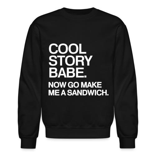 General - Cool Story Babe (White) - Crewneck Sweatshirt