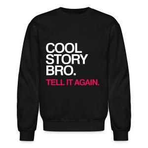 General - Cool Story Bro (Red) - Crewneck Sweatshirt