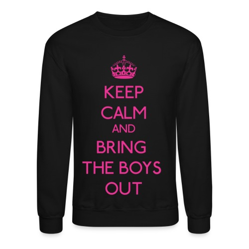 Girls' Generation - Keep Calm and Bring the Boys Out - Crewneck Sweatshirt