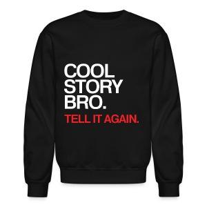 General - Cool Story Bro (Red x2) - Crewneck Sweatshirt