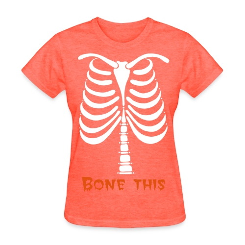 Bone This Women - Women's T-Shirt