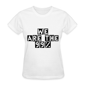 We Are The 99% Women's Organic Tee! - Women's T-Shirt
