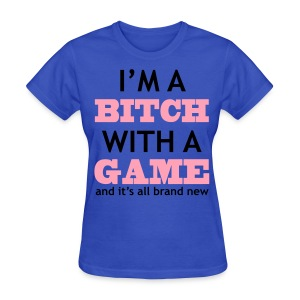 With Game - Women's T - Women's T-Shirt