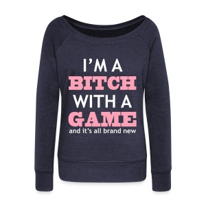With Game - Wideneck Sweatshirt - Women's Wideneck Sweatshirt