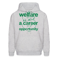 Hoodies ~ Men's Hoodie ~ Welfare is not a Career Opportunity - Men's Hoodie