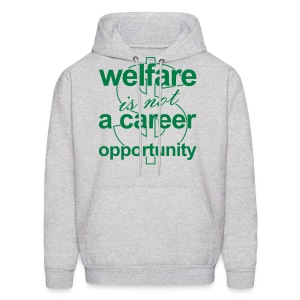 Welfare is not a Career Opportunity - Men's Hoodie - Men's Hoodie