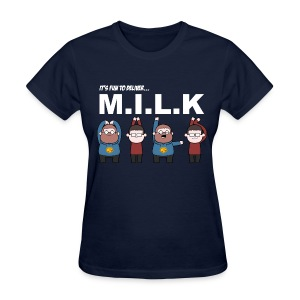 Ladies Tee: M.I.L.K. - Women's T-Shirt
