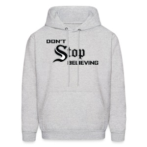 Don't Stop Believing  - Men's Hoodie