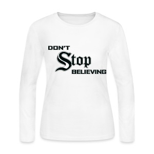 Don't Stop Believing  - Women's Long Sleeve Jersey T-Shirt