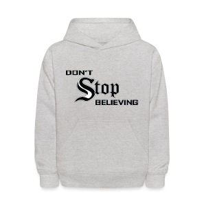 Don't Stop Believing  - Kids' Hoodie