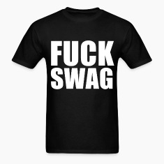 FUCK SWAG ASAP  T-Shirt