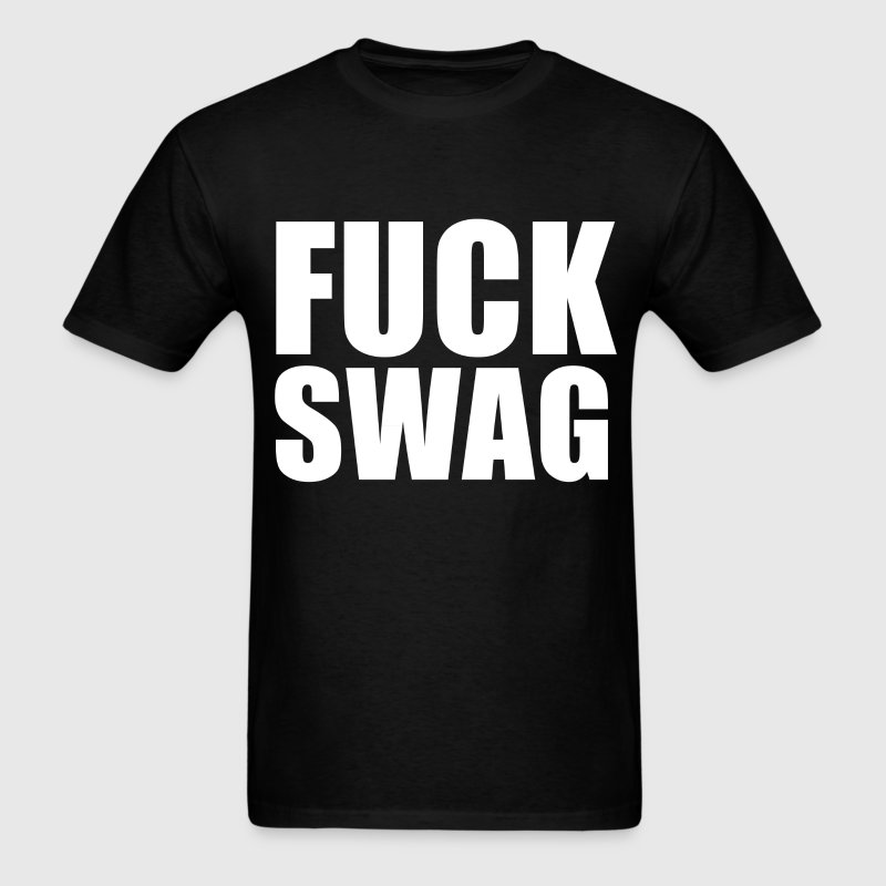 FUCK SWAG ASAP  T-Shirt - Men's T-Shirt