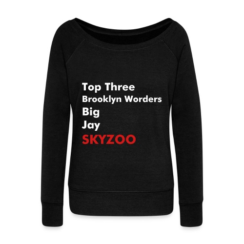 Top Three BK Worders - Women's Wideneck Sweatshirt