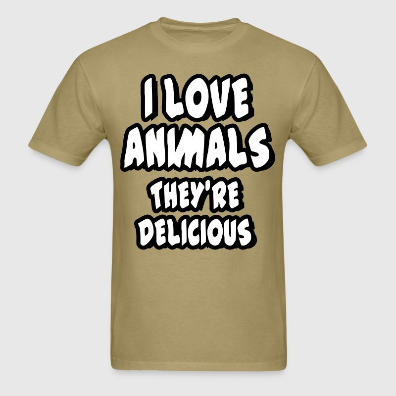 I love animals - they're delicious - Men's T-Shirt