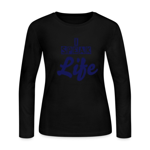 I Speak Life  - Women's Long Sleeve Jersey T-Shirt
