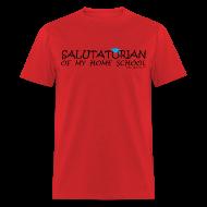 T-Shirts ~ Men's T-Shirt ~ Salutatorian of my home school
