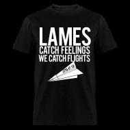 T-Shirts ~ Men's T-Shirt ~ Lames Catch Feelings