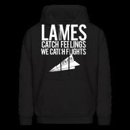 Hoodies ~ Men's Hoodie ~ Lames Catch Feelings