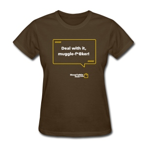 WOMENS: Muggle-fu*@er - Women's T-Shirt