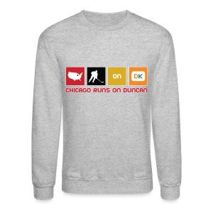 Chicago Runs On Duncan - Crewneck Sweatshirt