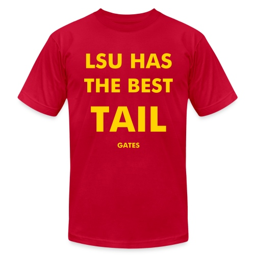 LSU has the best tail... gates - Gold on Purple - Men's  Jersey T-Shirt