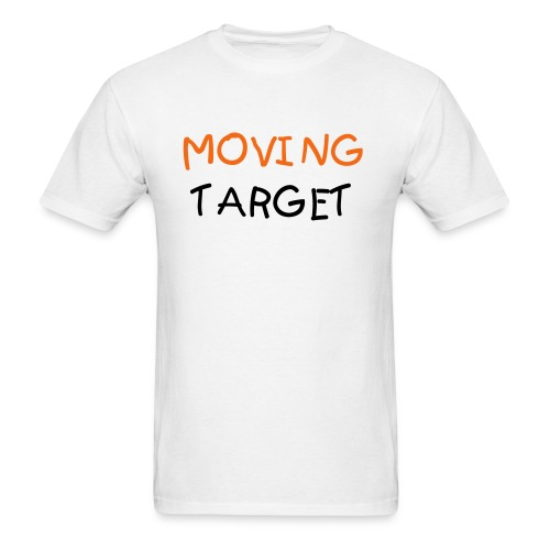 MOVING TARGET - Men's T-Shirt