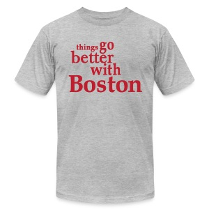 Things Go Better With Boston - Men's T-Shirt by American Apparel