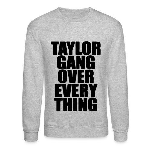 TG Over Everything Crewneck - Crewneck Sweatshirt