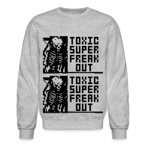 TOXIC SUPER FREAKOUT - Crewneck Sweatshirt