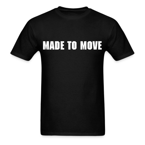 Made to Move - Men's T-Shirt