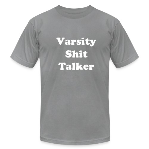 varsity shit talker - Men's Fine Jersey T-Shirt