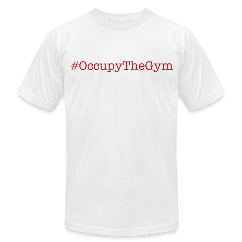 Occupy The Gym Hashtag - Men's Fine Jersey T-Shirt