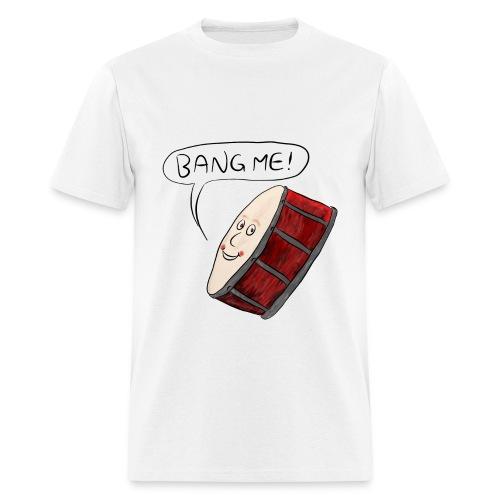 Bang Me Drum Tee - Men's T-Shirt
