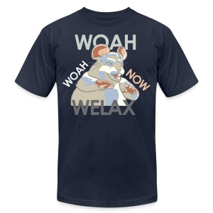 DALE Woah Woah Now Welax! - Men's - Men's T-Shirt by American Apparel