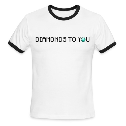 Diamonds To You! Mens Shirt. The Minecraft Monday Show - Men's Ringer T-Shirt