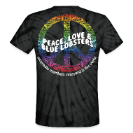 T-Shirts ~ Unisex Tie Dye T-Shirt ~ mvyradio Peace, Love, and Blue Lobsters - on back