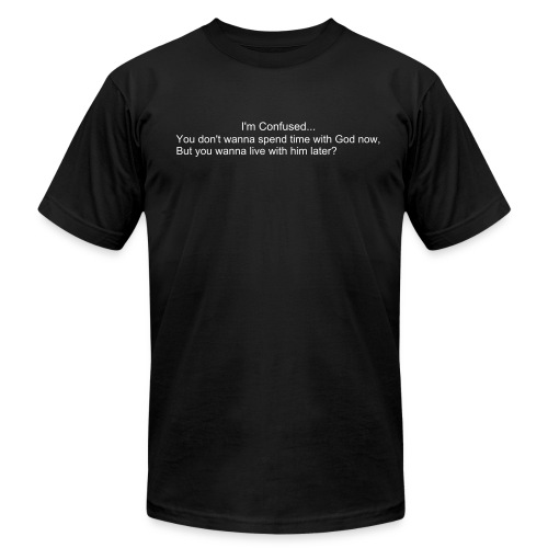 I'm confused... - Men's  Jersey T-Shirt