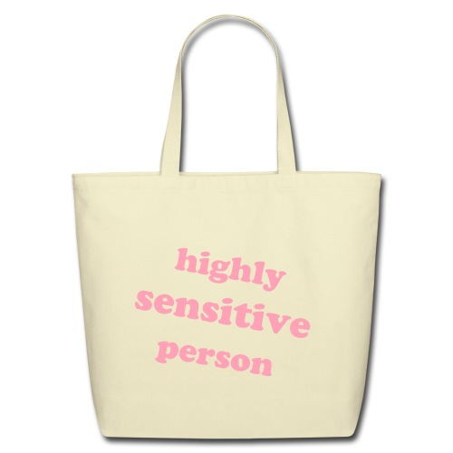 Highly Sensitive Person Tote (Pink) - Eco-Friendly Cotton Tote