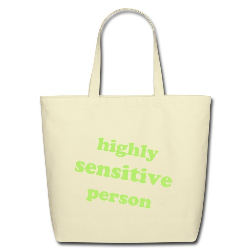Highly Sensitive Person Tote (Light Green) - Eco-Friendly Cotton Tote