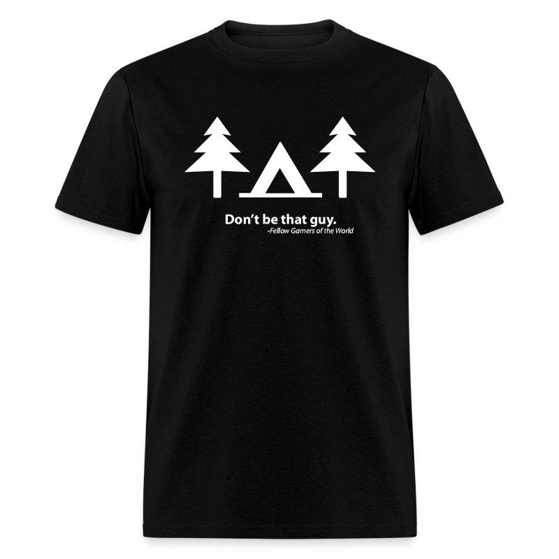 Don't be that guy (Shirt) - Men's T-Shirt