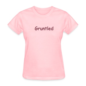 Gruntled - Women's T-Shirt