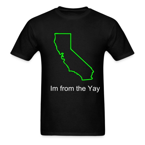 Im from the Yay - Men's T-Shirt