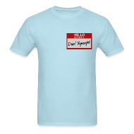T-Shirts ~ Men's T-Shirt ~ Mens Tee: My Name is Dave