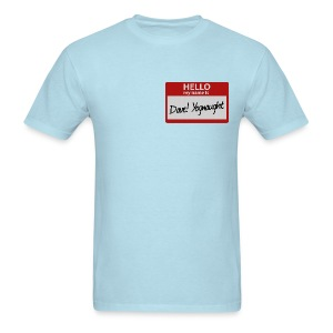 Mens Tee: My Name is Dave - Men's T-Shirt