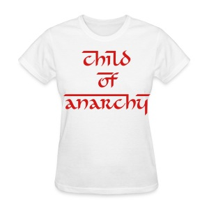 Child of Anarchy women - Women's T-Shirt